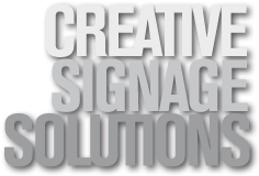 Creative Signage Solutions